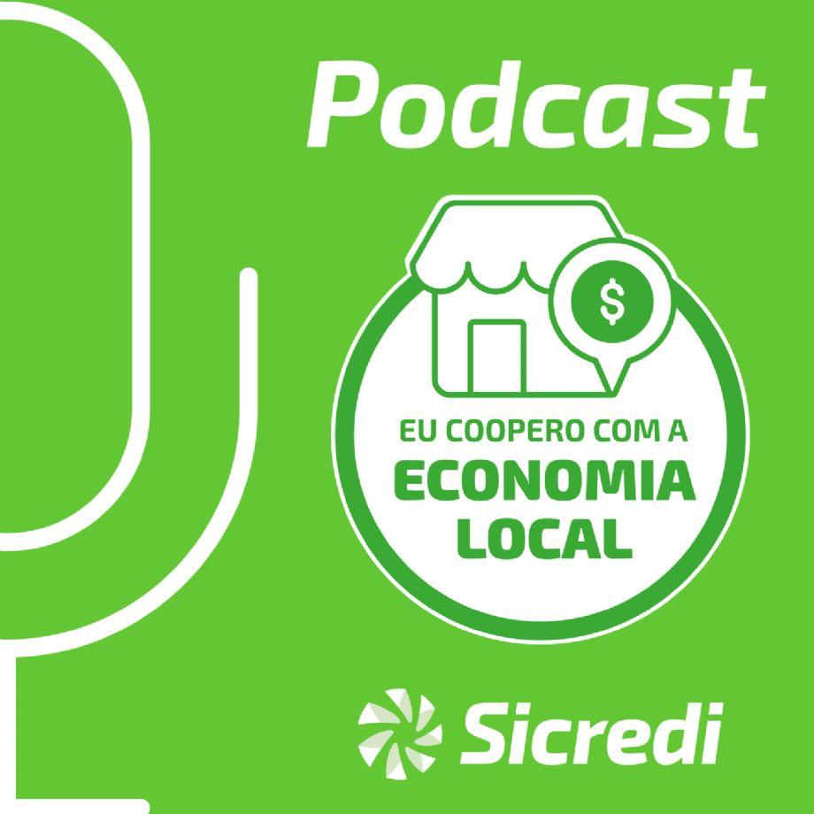 PODCAST EU COOPERO COM A ECONOMIA LOCAL